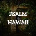 ART-PsalmHawaii-0